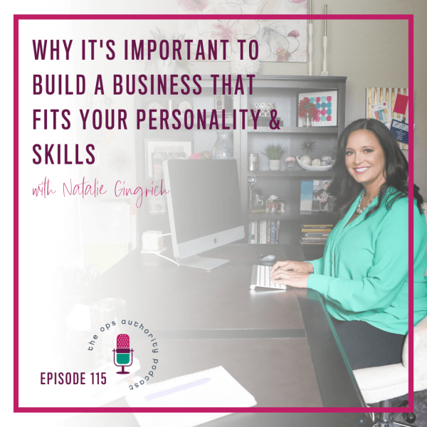 Why It's Important to Build a Business That Fits Your Personality & Skills