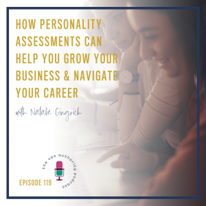 TOA 119 How Personality Assessments Can Help You Grow Your Business Navigate Your Career square